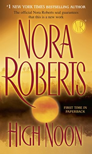 High Noon by Nora Roberts - Poppies and Jasmine