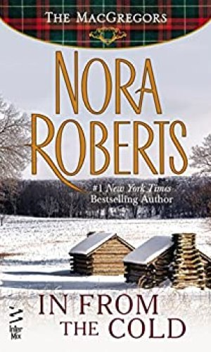 In From The Cold by Nora Roberts - Poppies and Jasmine