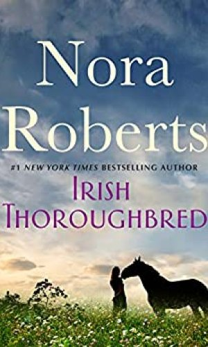 Irish Thoroughbred by Nora Roberts - Poppies and Jasmine