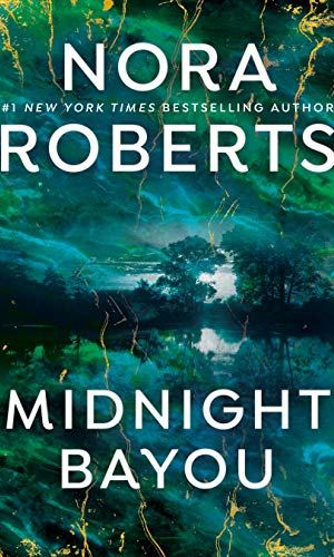 Midnight Bayou by Nora Roberts - Poppies and Jasmine