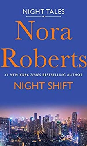 Night Shift by Nora Roberts - Poppies and Jasmine