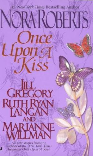 Once Upon A Kiss by Nora Roberts - Poppies and Jasmine