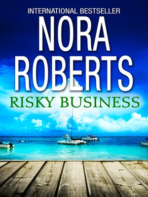 Risky Business by Nora Roberts - Poppies and Jasmine
