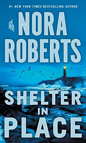 Shelter In Place by Nora Roberts - Poppies and Jasmine