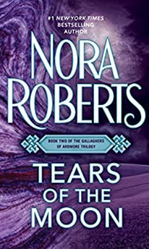 Tears Of The Moon by Nora Roberts - Poppies and Jasmine
