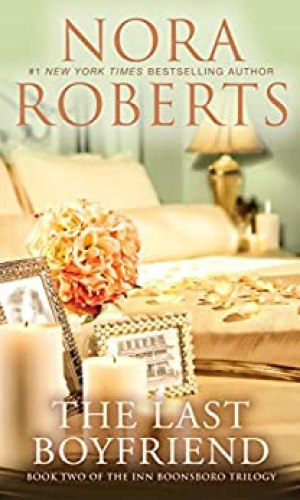 The Last Boyfriend by Nora Roberts - Poppies and Jasmine
