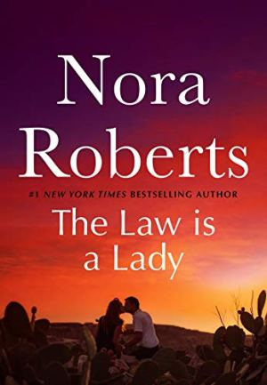 The Law Is A Lady by Nora Roberts - Poppies and Jasmine