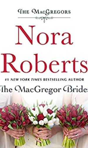 The MacGregor Brides by Nora Roberts - Poppies and Jasmine