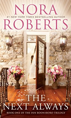 The Next Always by Nora Roberts - Poppies and Jasmine