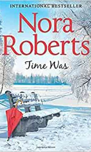 Time Was by Nora Roberts - Poppies and Jasmine