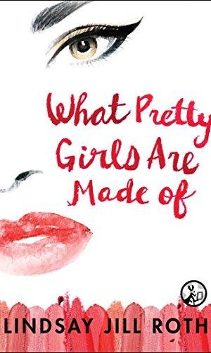 What Pretty Girls Are Made Of - Lindsay Jill Roth | Poppies and Jasmine