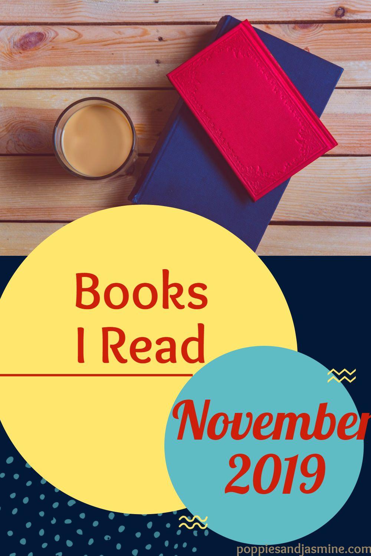 Books I Read - November 2019 | Poppies and Jasmine