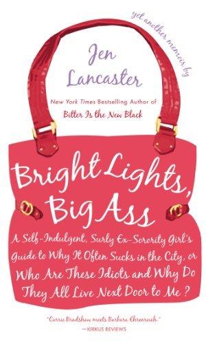 Bright Lights, Big Ass - Jen Lancaster | Poppies and Jasmine