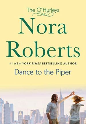 Dance To The Piper - Nora Roberts | Poppies and Jasmine