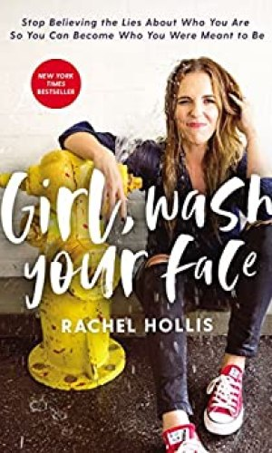 Girl Wash Your Face - Rachel Hollis | Poppies and Jasmine
