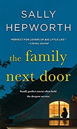 The Family Next Door - Sally Hepworth | Poppies and Jasmine