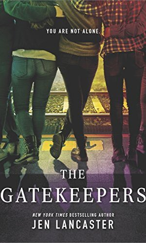 The Gatekeepers - Jen Lancaster | Poppies and Jasmine