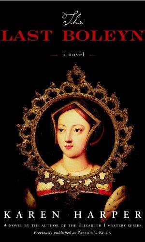 The Last Boleyn - Karen Harper | Poppies and Jasmine