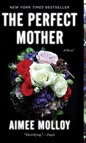 The Perfect Mother - Aimee Molloy | Poppies and Jasmine