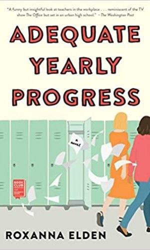 Adequate Yearly Progress - Roxanna Elden | Books I Read - Poppies and Jasmine