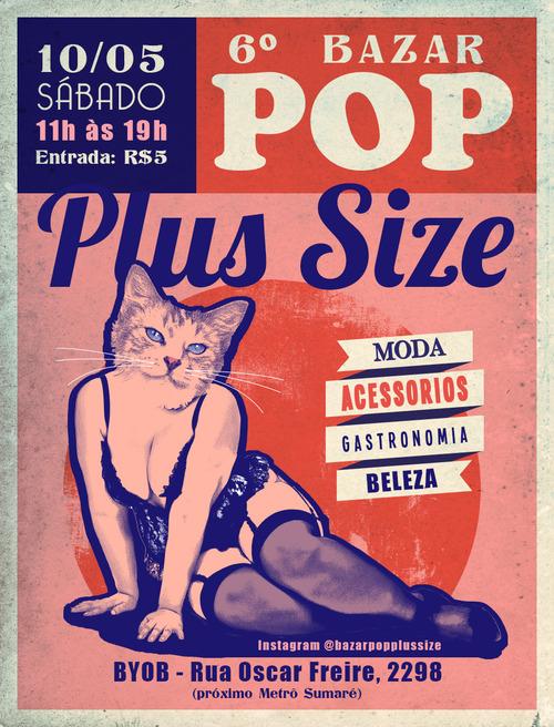 6ª edição do Bazar POP Plus Size acontece dia 10 de maio no Apartamento BYOB, em São Paulo