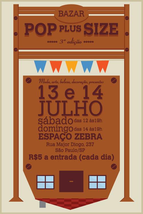 3ª edição do Bazar POP Plus Size acontece dias 13 e 14 de julho no Espaço Zebra, em São Paulo