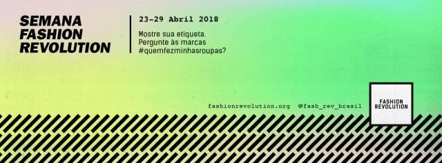 Semana Fashion Revolution discute moda e consumo consciente