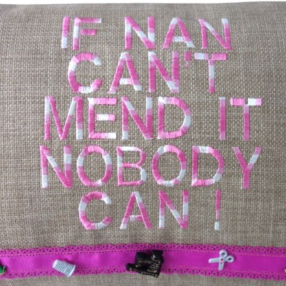 Nan Mend It Embroidered Cushion - unique home gift