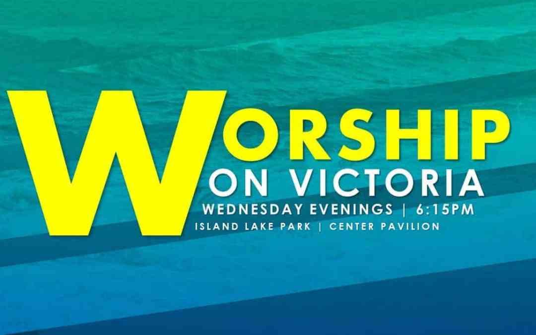 Worship on Victoria