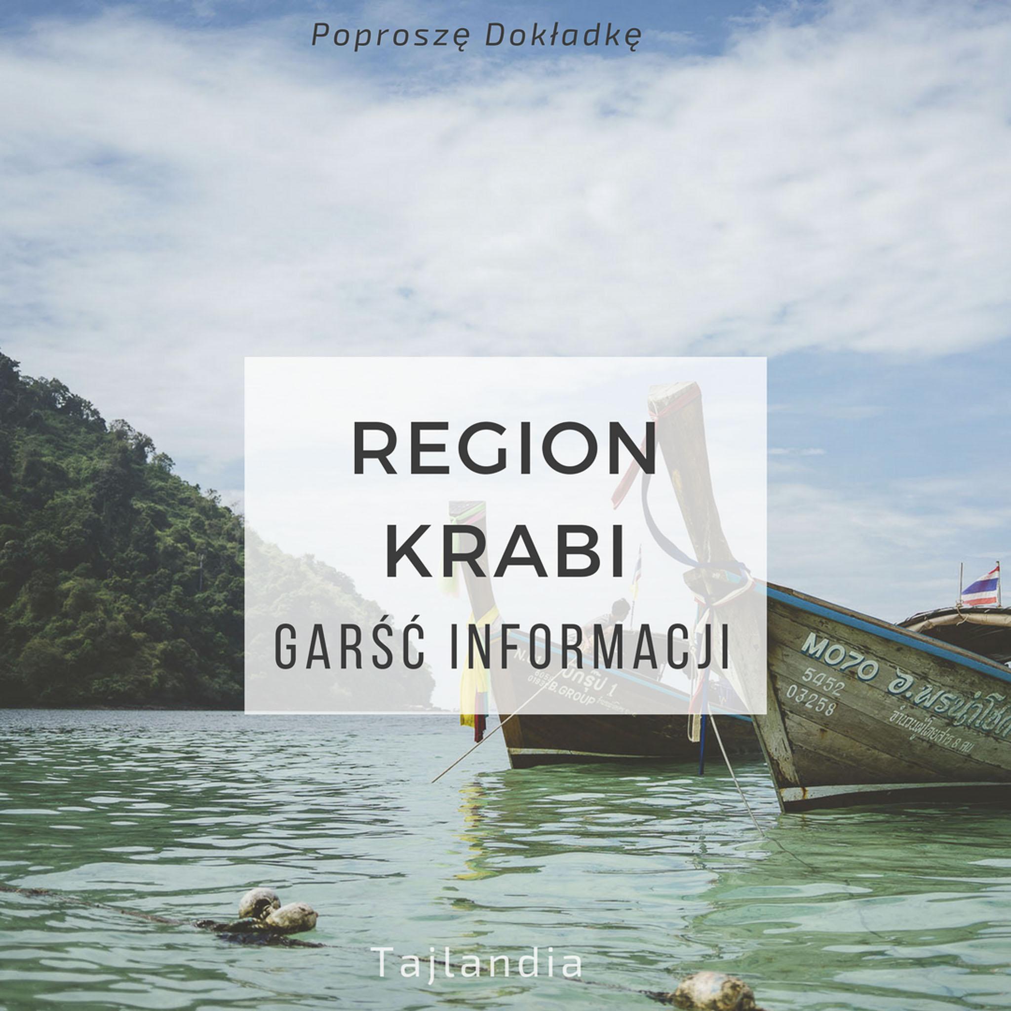 Region Krabi, Tajlandia - informacje praktyczne