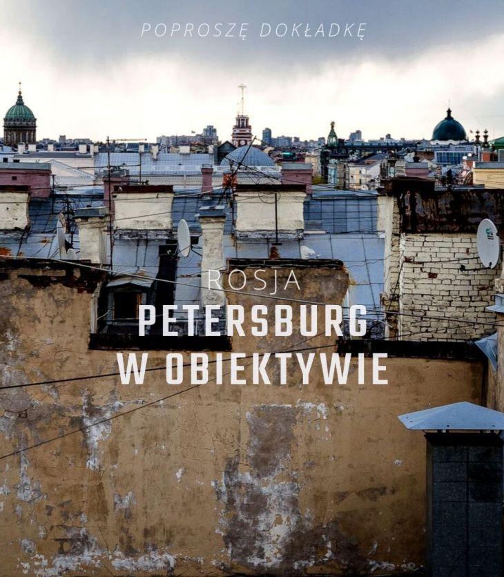 Petersburg - w obiektywie