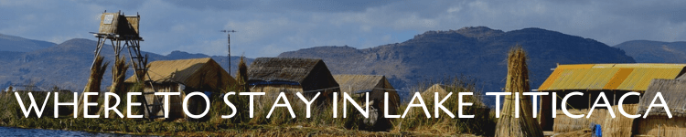 Where to stay in Lake Titicaca_Popsicle Society
