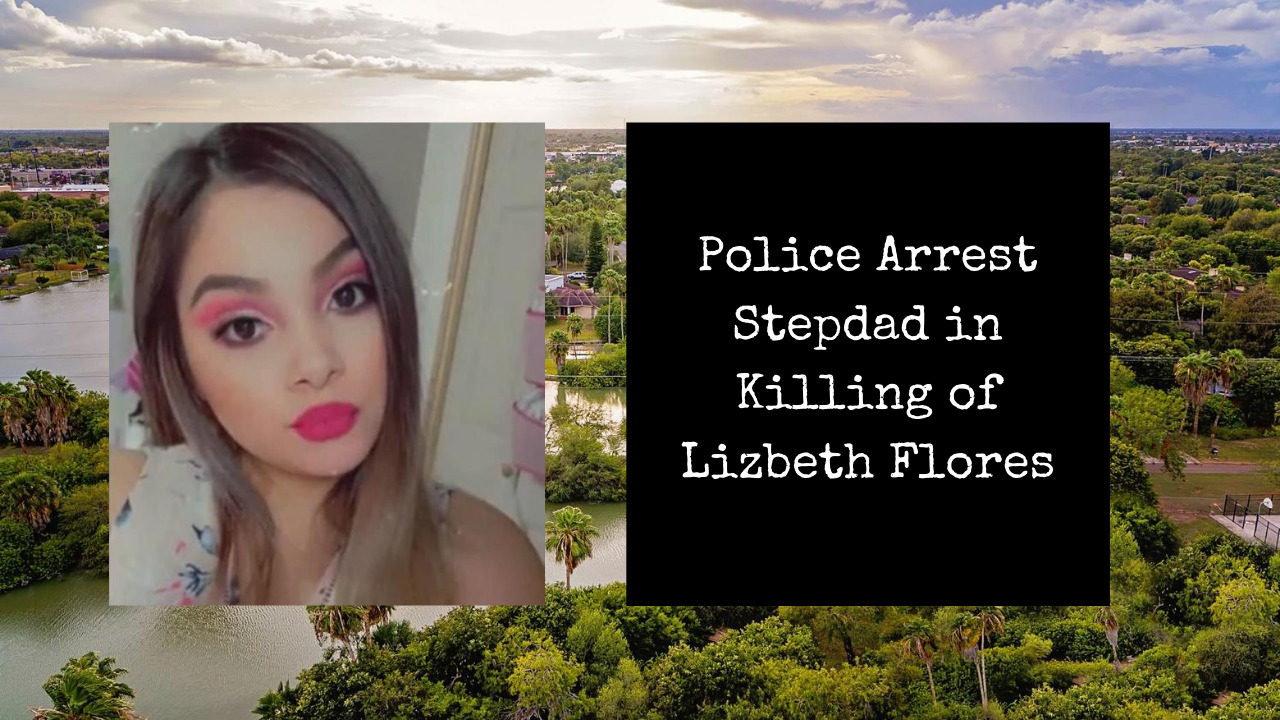 Read more about the article Police Arrest Stepdad in Killing of Lizbeth Flores