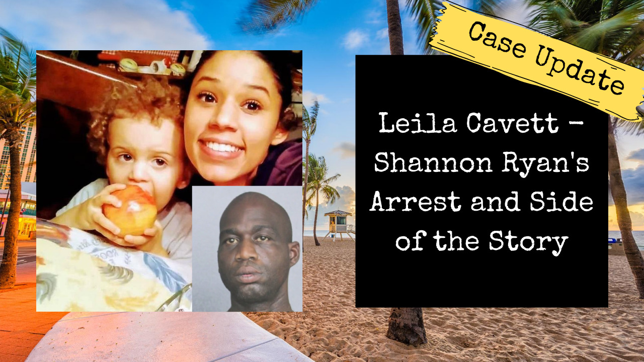 Shannon Ryan's Arrest and Side of the Story | Leila Cavett