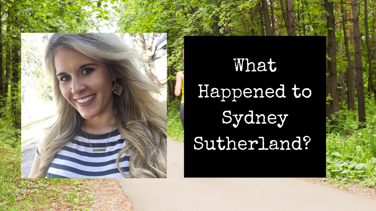 Tragic Outcome | What Happened to Sydney Sutherland?