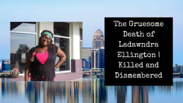 The Gruesome Death of Ladawndra Ellington by Melvin Martin Jr.