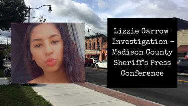 Lizzie Garrow Investigation – Madison County Sheriff's Press Conference