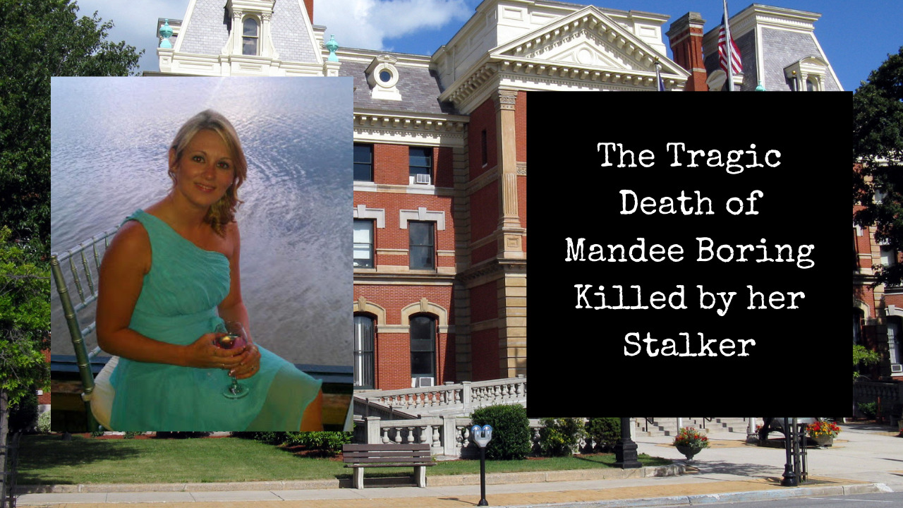 The Tragic Death of Mandee Boring | Killed by her Stalker