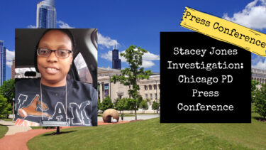 Stacey Jones Investigation: Chicago Police Press Conference Announcing Charges