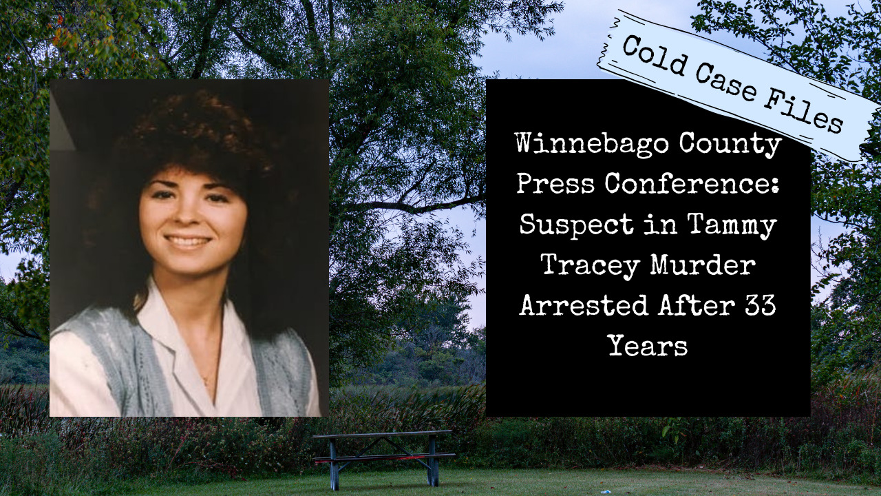 Read more about the article Winnebago County State's Attorney Press Conference on Tammy Tracey Case