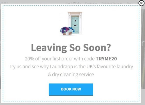 Exit-intent popup don't leave yet come back ad get 20% off laundy and dry cleaning service