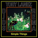 Download Mp3 :-DJDS ft. Rema, Tory Lanez – Simple Things