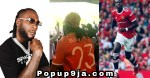Burna Boy Storms Old Trafford With His Mom to Support Pogba, Celebrates in Style After Ronaldo's Brace (Video)