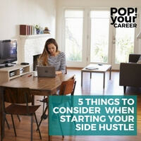 5 Things to Consider When Starting Your Side Hustle