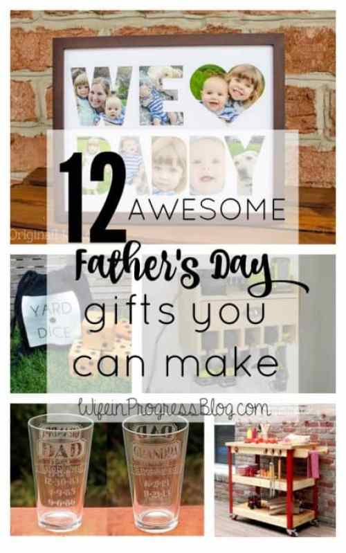 Must pin! DIY Father's Day Gifts! There's some awesome gifts here!