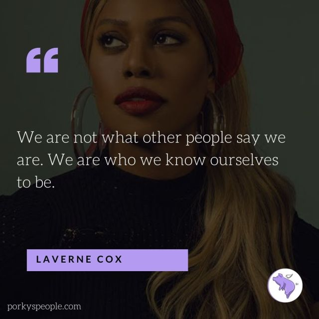 An Inspirational quote from Laverne Cox about not caring what others think of you.