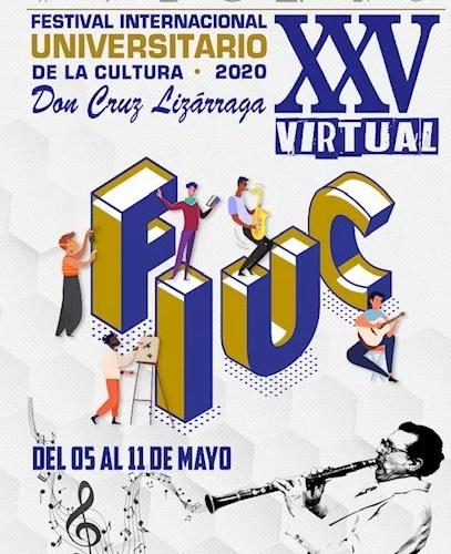 De manera virtual, del 5 al 11 de mayo realizará la UAS el XXV Festival Internacional Universitario de la Cultura.
