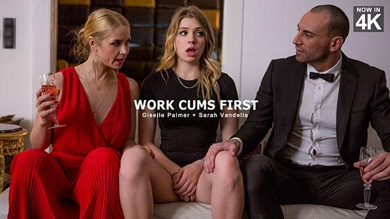 Giselle Palmer, Sarah Vandella (Work Cums First / 04.26.2018)