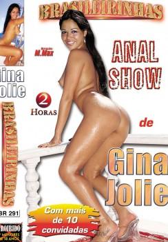 Anal Show Gina Jolie – Brasileirinhas