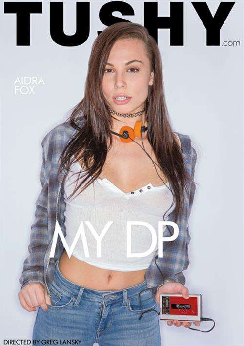 My DP – Tushy